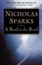 A Bend in the Road by Nicholas Sparks (2005, Paperback)