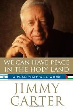 We Can Have Peace in the Holy Land: A Plan That Wi