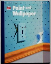 Paint and Wallpaper, Home Repair and Improvement, Time-Life Books Spiral HC 1995