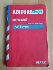 Abitur Skript: Mathematik; Abi Bayern; Das musst du können! Gymnasium