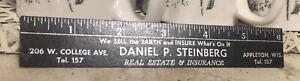"""Advertising 6"""" composite Ruler DANIEL STEINBERG Appleton Wis Real Estate Tel.157"""