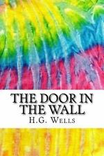 Squid Ink Classics: The Door in the Wall : Includes MLA Style Citations for...
