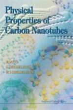 Physical Properties of Carbon Nanotubes by G. Dresselhaus, R. Saito and...