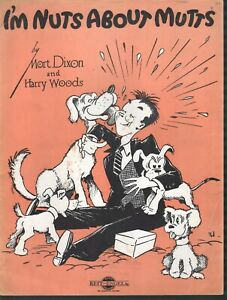 I'm Nuts About Mutts 1933 Sheet Music