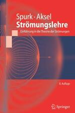 Strömungslehre - Joseph Spurk / Nuri Aksel - 9783642131424 PORTOFREI