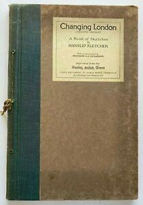 1925 1st Changing London Second Series 40 Folio Sketches, Hanslip Fletcher