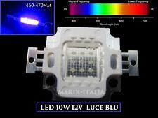 """Chip LED luce Blu alta resa  10W 12V  """"Acquario,casa,ricambio,piante"""""""