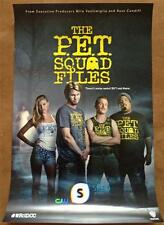 PET SQUAD FILES 11x17 Original Promo TV Poster SDCC 2013 MINT Comic Con RARE