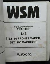 KUBOTA L48 TRACTOR TL1150 LOADER BT1100 BACKHOE SERVICE MANUAL VERY GOOD
