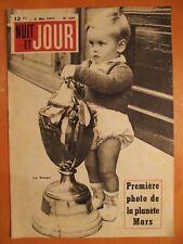 NUIT ET JOUR N° 124 du 08/05/1947- La Coupe- Première photo de la planète Mars