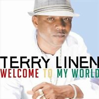 TERRY LINEN - WELCOME TO MY WORLD NEW CD