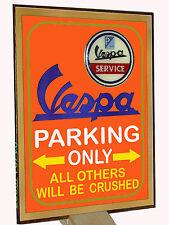 VESPA PARKING ONLY  -  TARGA METALLO  -  RIPR. D' EPOCA