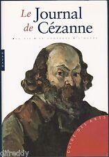 Le Journal de Cézanne, sa vie, le contexte, l'oeuvre, Guide des Arts Hazan, TBE