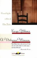 A Virtuous Woman (Oprah's Book Club) by Kaye Gibbons