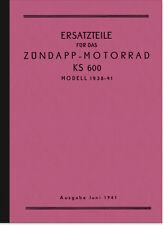 Zündapp KS 600 KS600 1938-41 Ersatzteilliste Ersatzteilkatalog Spare Parts List