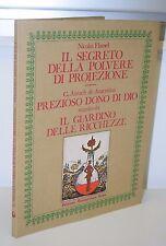 """LIBRO  """"IL SEGRETO DELLA POLVERE DI PROIEZIONE DONO DI DIO"""" ED MEDITERRANEE 1983"""