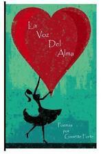 La Voz Del Alma : Poemas Del Corazon by Gissette Forte (2013, Paperback)
