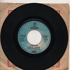 NOMADI disco 45 g VOGLIO RIDERE + IERI SERA SOGNAVO DI TE made in ITALY 1973