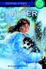 Silver (A Stepping Stone Book(Tm) Whelan, Gloria Paperback