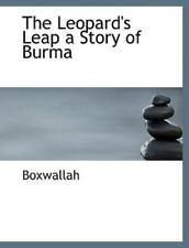 Leopard's Leap a Story of Burma