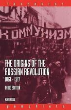Lancaster Pamphlets: The Origins of the Russian Revolution, 1861-1917 by Alan...