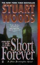 A Stone Barrington Novel: The Short Forever 8 by Stuart Woods (2003, Paperback,
