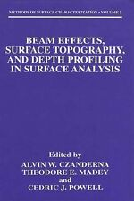 Methods of Surface Characterization Ser.: Beam Effects, Surface Topography,...