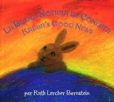 Rabbit's Good NewsLa Buena Noticia de Conejita
