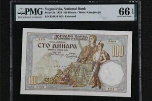 Scarce Rare Vintage 1934 Yugoslavia National Bank 100 Dinara Banknote PMG66 UNC