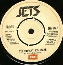 "THE JETS yes tonight josephine/hideaway EMI 5247 uk emi 1981 7"" WS EX/"