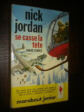 NICK JORDAN SE CASSE LA TÊTE - Marabout Junior n° 216 - Couv. P. Joubert