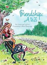 NEW - FRIENDSHIP A TO Z by Compiled by Barbour Staff
