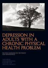 Depression in Adults with a Chronic Physical Health Problem : The NICE Guideline