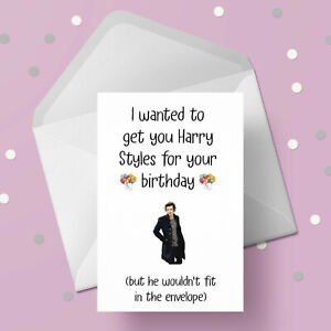 Harry Styles Funny Birthday Card - Free 1st class postage