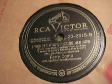 78 RPM Original Vintage PERRY COMO Whos Kissing Her Now Tonight Is Just A Memory
