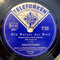 """Salon-Orchester - Die Walzer der Welt - Telefunken - /10"""" 78 RPM"""