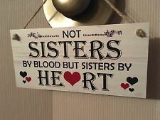 Friend Friendship Plaque Sign funny gift Sister by Heart Love family