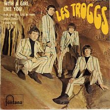 """THE TROGGS WITH A GIRL LIKE YOU FRENCH ORIG EP 7"""" PS SIGNED BY ALL 4"""
