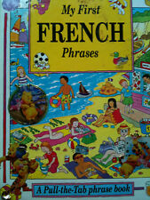 My First French Phrases A Pull-The-Tab Book LEARN FRENCH KS1 primary languages