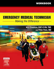 Emergency Medical Technician: Making The Difference Student Workbook by Chapleau