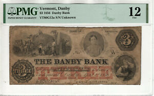1856 $3 DANBY BANK VERMONT SCARCE OBSOLETE NOTE PMG FINE F 12 (017)