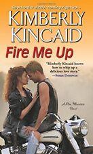 Fire Me Up (A Pine Mountain Novel)