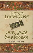 Our Lady of Darkness (Sister Fidelma Mysteries 09), By Peter Tremayne,in Used bu