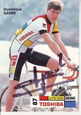 CYCLISME carte cycliste DOMINIQUE GARDE  équipe TOSHIBA 1987 signée