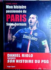 Livre  FOOTBALL  Mon histoire passionnée du Paris Saint-Germain de Riolo, Dani