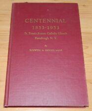 Centennial 1853-1953 St Peters Catholic Church Plattsburgh NY Roswell Hogue