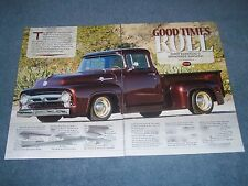 "1956 Ford F-100 Custom Cab Resto-Rod Article ""Good Times Roll"" Big Window BBW"