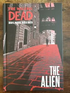 THE WALKING DEAD : THE ALIEN ~ Brian K. Vaughn ~ 1st Printing (2020 HC) LIKENEW