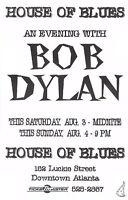 BOB DYLAN 1996 ATLANTA HOUSE OF BLUES ORIGINAL CONCERT TOUR POSTER / NMT 2 MINT