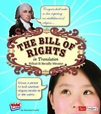 The Bill of Rights in Translation: What It Really Means (Fact Finders)
